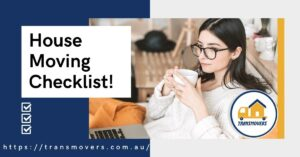 House Moving Checklist by Transmovers
